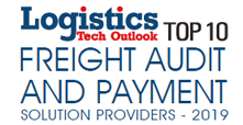 Top 10 Freight Audit and Payment Solution Providers - 2019