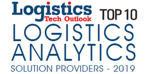 Top 10 Logistics Analytics Solution Providers - 2019