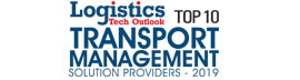 Top 10 Transport Management Solution Providers - 2019