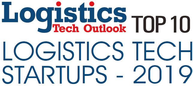 Top 10 Logistics Tech Startups - 2019