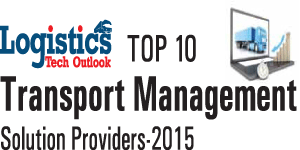 Top 10 Transport Management Solution Providers 2015