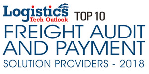 Top 10 Freight Audit And Payment Solution Providers - 2018